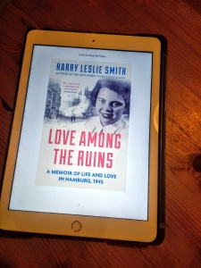 Love Among the Ruins by Harry Leslie Smith