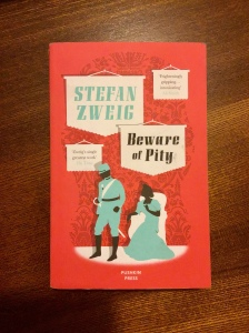 Pushkin Press's Beware of Pity by Stefan Zweig
